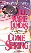 Come Spring by Jill Marie Landis (1992, Paperback)