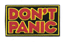 Hitchhikers Guide To The Galaxy Don't Panic Logo Embroidered Patch NEW UNUSED