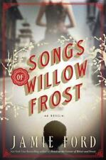 """SONGS OF WILLOW FROST"" : A Novel By Jamie Ford 2013 (Hardcover) Brand New !!!"