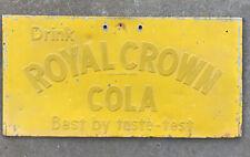 """Vintage Drink Royal Crown Cola """"Best by taste test"""" 22"""" x 11"""" Metal Sign"""