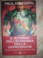 PAUL KRUGMAN - IL RITORNO DELL'ECONOMIA DELLA DEPRESSIONE - ED:GARZANTI (MG)