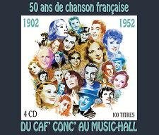4 CD - 50 ans de chanson française : 1902 -1952 / Du Caf' Conc' au Music-Hall