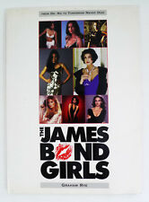 The James Bond Girls by Graham Rye (2000, Paperback, Revised)