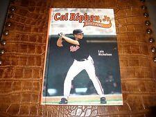 CAL RIPKEN JR. QUIET HERO BOOK 1993