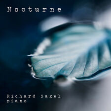 Richard Saxel : Nocturne CD (2018) ***NEW***