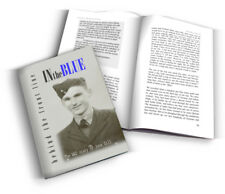 IN the BLUE - Behind the Front Line - the book of The War Diaries of John Gill