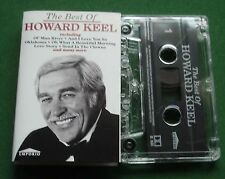 The Best Of Howard Keel inc Oklahoma Medley / Memory + Cassette Tape - TESTED