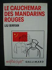 "(Chine) "" Le Cauchemar des Mandarins Rouges "" / Liu Binyan / Gallimard - 1989"