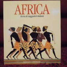 AFRICA - STORIE DI VIAGGIATORI ITALIANI- N.B.AMBROSIANO-L.S.SENGHOR-BENZONI-1986