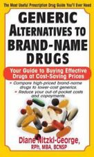 Generic Alternatives to Prescription Drugs: Your Guide to Buying Effective Drugs