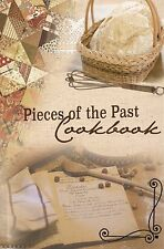 Pieces of the Past Cookbook Home Style Cooking Recipes