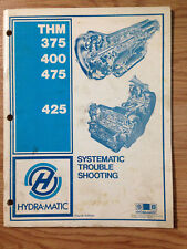 Hydramatic THM 375 400 475 425 Systematic Trouble Shooting Transmission Supplmnt