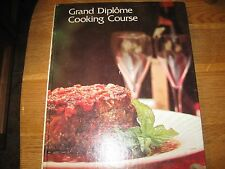 GRAND DIPLOME COOKING COURSE VOL 2