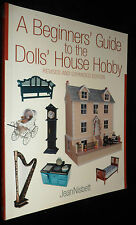 A Beginners' Guide to the Dolls' House Hobby by Jean Nisbett Paperback Book PB