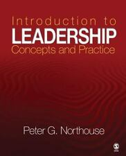 Introduction to Leadership : Concepts and Practice by Peter G. Northouse and...