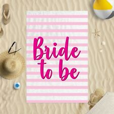 "58"" x 39"" Beach Towel Pink Striped Bride To Be Design Microfibre Wedding Hen Do"