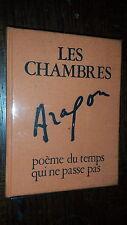 LES CHAMBRES - Poème du temps qui ne passe pas - Aragon 1969 - Ex. Num.