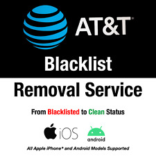 AT&T Premium iPhone & Android Blacklist Removal Service | Lost / Stolen to Clean