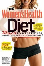 The Women's Health Diet: 27 Days to Sculpted Abs, Hotter Curves & a Sex
