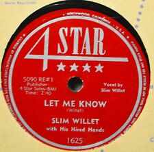 Slim Willet Let Me Know My Love Song to You 78 4-Star 1625 Country Western EX  A