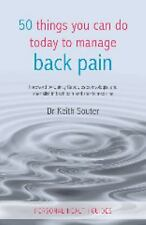 50 Things You Can Do Today to Manage Back Pain (Personal Health-ExLibrary