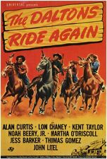 THE DALTONS RIDE AGAIN Movie POSTER 27x40 Alan Curtis Kent Taylor Lon Chaney Jr.