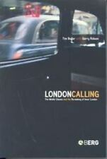 London Calling: The Middle Classes and the Remaking of Inner London (Paperback o