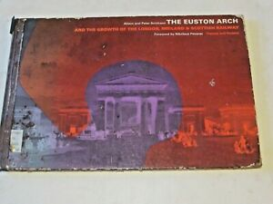 THE EUSTON ARCH AND THE GROWTH OF THE LMSR