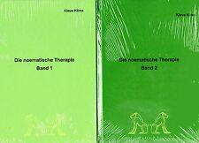 DIE NOEMATISCHE THERAPIE Teil 1+2 - Die Selbstheilungskräfte der eigenen Natur