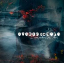 STEREO in SOLO - Somewhere out there - CD Sealed including Flowers on the moon
