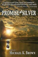 Promise of Silver: A Mature Couple Discovers the True Meaning of Love