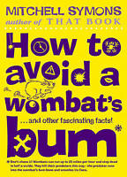 How to Avoid a Wombat's Bum, Symons, Mitchell , Good | Fast Delivery