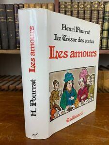 HENRI POURRAT. LE TRESOR DES CONTES. LES AMOURS. GALLIMARD 1981. ILLUSTRATIONS