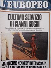 EUROPEO n°12 1967 L' ultimo servizio di Gianni Roghi prima di morire [C53]