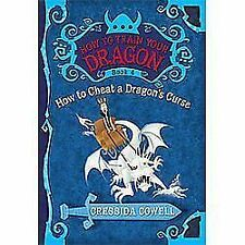 How to Train Your Dragon: How to Cheat a Dragon's Curse 4 by Cressida Cowell...