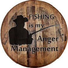 Whiskey Barrel Head Fishing is My Anger Management Bass Boat Trout Fish Bar Sign