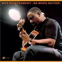 Wes Montgomery - So Much Guitar + 1 Bonus Track [New Vinyl LP] Bonus T