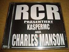 RCR präsentiert KASPER MC a.k.a. Charles Manson