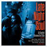 Late Night Soul - 50 Soulful Grooves 2CD NEW/SEALED