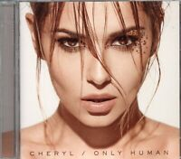Cheryl Tweedy (Girls Aloud & X Factor Judge) Only Human (2014 CD) New & Sealed