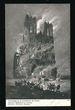 Military WW1 France RHEIMS Burning of  Cathedral Edition Patriotique PPC
