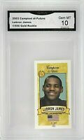 2003 Campioni Di Futuro #5 Lebron James Gold /500 RC GMA 10