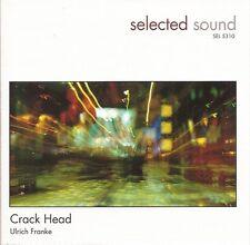 SEL 5310 - Crack Head / Ulrich Franke [Selected Sound]