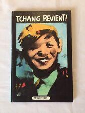 BD - Tchang Revient ! / EO 1981 / MAGIC STRIP HERGE TINTIN
