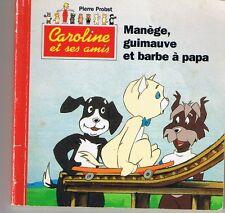 Manège Guimauve et Barbe à papa mini livre Hachette Pierre PROBST Caroline amis