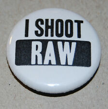 I SHOOT RAW 25MM / 1 INCH BUTTON BADGE CAMERA PHOTOGRAPHER PHOTOGRAPHY