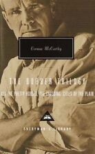 The Border Trilogy: All the Pretty Horses, the Crossing, Cities of the Plain (Ev