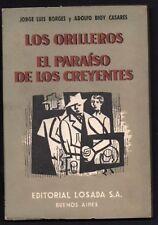 First Edition 1955 Los Orilleros El Paraiso de los Creyentes Jorge Luis Borges