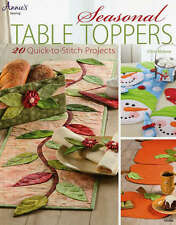 SEASONAL TABLE TOPPERS SEWING BOOK, 20 Quick-To-Stitch Projects From Annie's NEW