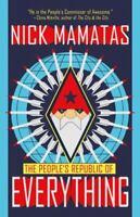 The People's Republic of Everything Paperback Nick Mamatas